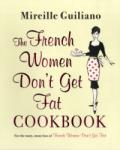 The French Women Don't Get Fat Cookbook (2011)