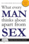 What Every Man Thinks about Apart from Sex: An Awfully Useful Guide (2011)