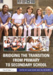 Bridging the Transition from Primary to Secondary School (2011)