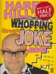 Harry Hill's Whopping Great Joke Book (2010)