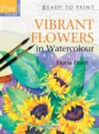 Vibrant Flowers in Watercolour (2011)