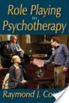Role Playing in Psychotherapy (2010)