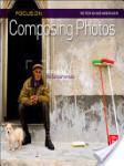 Focus on Composing Photos (2011)