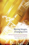 Moving Images, Changing Lives (2011)