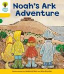 Oxford Reading Tree: Level 5: More Stories B: Noah's Ark Adventure (2011)