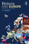 Britain and Europe: A Political History Since 1918 (2010)
