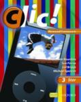 Clic! : Clic 3 Students' Book Star Renewed Framework Edition (2010)