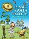 Planet Earth Projects: 116 Color Illustrations (2011)