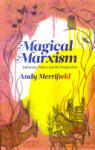 Magical Marxism (2011)