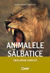 ANIMALE SALBATICE ENCICLOPEDIE COMPLETA (ISBN: 9789731354118)