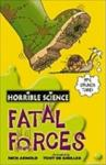 Fatal Forces (ISBN: 9780439944489)
