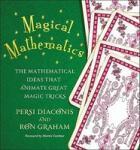 Magical Mathematics: The Mathematical Ideas That Animate Great Magic Tricks (2011)