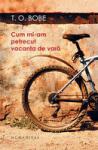 Cum mi-am petrecut vacanta de vara (ISBN: 9789735031992)