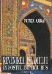Revenirea Islamului in fostul Imperiu Rus (1998)