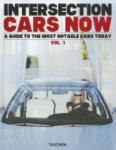 Intersection Cars Now: A Guide To The Most Notable Cars Today Vol. 1 (ISBN: 9783836519847)