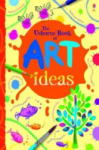 The Usborne Book of Art Ideas, mini edition (ISBN: 9781409501190)