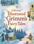 Usborne Illustrated Grimm's Fairy Tales (ISBN: 9780746098547)