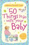 50 things to do with your baby: 12+ months (2009)