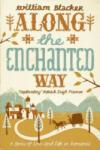 Along the Enchanted Way (2009)