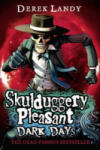 Skulduggery Pleasant: Dark Days (2009)