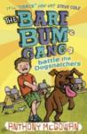 The Bare Bum Gang Battles the Dogsnatchers (2009)