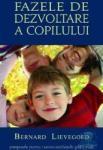 Fazele de dezvoltare a copilului (ISBN: 9786068358109)