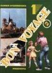BON VOYAGE 2, учебна тетрадка № 1 по френски език за 6. клас (ISBN: 9789540106588)