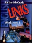 LINKS 1. Работна тетрадка по английски език за 9. клас (ISBN: 9789540111186)