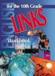 LINKS 3. Работна тетрадка по английски език за 10. клас (ISBN: 9789540113395)
