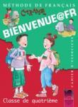 BIENVENUE@FR. Methode de francais. Classe de quatrieme. Cahier d'exercises. Тетрадка по френски език за 4. клас (ISBN: 9789540117669)