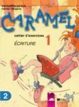CARAMEL тетрадка №2 по френски език за 2. клас (ISBN: 9789540115146)