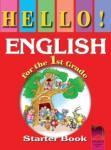 HELLO! English for the 1st grade. Starter Book. Учебно помагало по английски език за 1. клас (ISBN: 9789540116273)