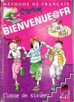 BIENVENUE@FR. Methode de francais. Classe de sixième. Учебник по френски език за 6. клас (ISBN: 9789540120331)
