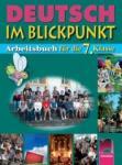 DEUTSCH IM BLICKPUNKT. Тетрадка по немски език за 7. клас (ISBN: 9789540121345)