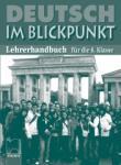 DEUTSCH IM BLICKPUNKT. Lehrerhandbuch für die 8. Klasse. Книга за учителя по немски език за 8. клас (ISBN: 9789540123639)