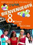 BIENVENUE@FR. Methode de francais. Classe de huitième. Учебник по френски език за 8. клас (ISBN: 9789540123400)