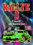 RALLYE 3. Classe de huitième. Учебник по френски език за 8. клас - интензивно изучаване, част 3 (ISBN: 9789540123288)