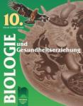 Biologie und Gesundheitserziehung für die 10. Klasse. Биология и здравно образование за 10. клас на немски език (ISBN: 9789540126241)