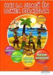 Hai la joaca in lumea piratilor. Activitati 5-6 ani (ISBN: 9789737145703)
