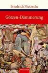 Goetzen-Daemmerung (ISBN: 9783866472419)