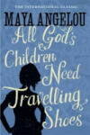 All God's Children Need Travelling Shoes (ISBN: 9781844085057)