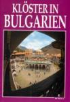 Kloster in Bulgarien (ISBN: 9789545001956)
