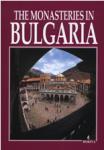 The Monasteries in Bulgaria (ISBN: 9789545001932)