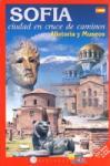 SOFIA. Ciudad en cruce de caminos/ Historia y Museos (ISBN: 9789548747059)