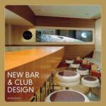 New Bar and Club Design (ISBN: 9781856696364)