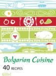 Bulgarian Cuisine (ISBN: 9789545299575)