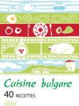Cuisine Bulgare (ISBN: 9789545299582)