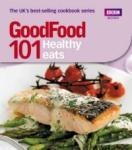 101 Healthy Eats (ISBN: 9781846075667)
