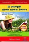 Sa dezlegam tainele textelor literare clasa a VIII-a (2012)