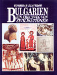 Bulgarien - ein Kreuzung von Zivilisationen (1999)